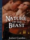 Nature of the Beast - Juliet Cardin