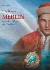 Merlin und die Flügel der Freiheit 5. Buch (German Edition) - Thomas A. Barron, Ian Schoenherr, Irmela Brender