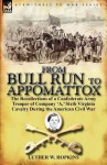 From Bull Run to Appomattox: The Recollections of a Confederate Army Trooper of Company 'a, ' Sixth Virginia Cavalry During the American Civil War - Luther W. Hopkins
