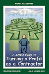 A Simple Guide to Turning a Profit as a Contractor - Melanie Hodgdon