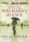 Perlmann's Silence - Pascal Mercier, Mel Foster, Shaun Whiteside