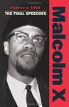 February 1965: The Final Speeches (Malcolm X speeches & writings) - Malcolm X, Steve Clark