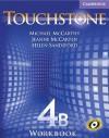 Touchstone 4B Workbook - Michael McCarthy, Jeanne McCarten, Helen Sandiford