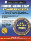 Border Patrol Exam: Power Practice - LearningExpress
