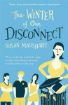 The Winter of Our Disconnect - Susan Maushart