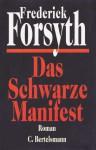 Das Schwarze Manifest - Frederick Forsyth, Wulf Bergner, Peter Pfaffinger, Bernhard Robben