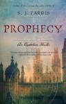 Prophecy: An Elizabethan Thriller - S.J. Parris