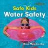Water Safety - Dana Meachen Rau