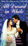 All Dressed In White - Lynn Collum, Nancy Lawrence, Mona K. Gedney