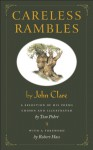 Careless Rambles by John Clare: A Selection of His Poems Chosen and Illustrated by Tom Pohrt - John Clare, Robert Hass, Tom Pohrt