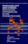 Personality and Stress: Individual Differences in the Stress Process - Cary L. Cooper