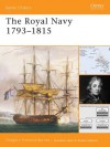 The Royal Navy 1793-1815 (Battle Orders 31) - Gregory Fremont-Barnes