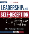 Leadership & Self-Deception: Getting Out of the Box (Second Edition) - Arbinger Institute