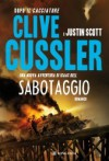 Sabotaggio - Annamaria Raffo, Clive Cussler, Justin Scott