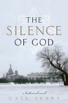 The Silence of God - Gale Sears