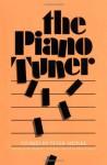 The Piano Tuner - Peter Meinke