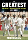 Greatest: The Players, The Moments, The Matches. 1993-2008 - Malcolm Knox