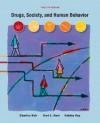Drugs, Society, and Human Behavior, 12th Edition - Charles J. Ksir, Oakley S. Ray, Carl L. Hart