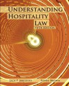 Understanding Hospitality Law with Answer Sheet (EI) (5th Edition) - Jack P Jeffries, Banks Brown, Will McDermott, American Hotel & Lodging Educational Institute, American Hotel & Lodging Association