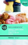 Emergency: Parents Needed / A Baby to Care for (Medical Romance) - Jessica Matthews, Lucy Clark
