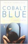 Cobalt Blue - Sachin Kundalkar, Jerry Pinto