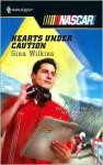 Hearts Under Caution - Gina Wilkins