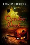 October Dark - David Herter
