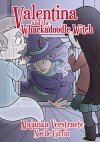 Valentina and the Whackadoodle Witch - Majanka Verstraete, Noelle Giffin
