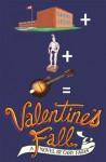 Valentines Fall - Cary Fagan