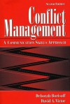 Conflict Management: A Communication Skills Approach - Deborah Borisoff, David A. Victor