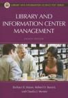 Library and Information Center Management (Library and Information Science Text Series) - 'Robert D. Stueart', 'Claudia J. Morner', 'Barbara B. Moran'