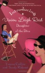 Introducing Vivien Leigh Reid: Daughter of the Diva - Yvonne Collins, Sandy Rideout