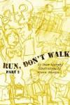 Run, Don't Walk Part 2 - David Murphy
