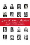 Love Poem Collection: The Greatest Love Poems of All Time - George Chityil
