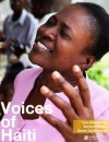 Voices of Haiti: A Post-Quake Odyssey - Lisa Armstrong, Kwame Dawes, Kem Knapp Sawyer, Andre Lambertson