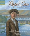 Paper Son: Lee's Journey to America (Tales of Young Americans) - Helen Foster James, Virginia Shin-Mui Loh, Wilson Ong