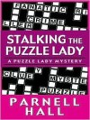 Stalking the Puzzle Lady - Parnell Hall