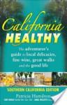 California Healthy, Southern California Edition (America Healthy) (America Healthy) - Patricia Hamilton