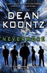 Nevermore - Andy Smith, Keith Champagne, Dean Koontz