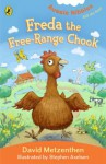 Freda the Free-Range Chook: Aussie Nibble - David Metzenthen, Stephen Axelsen