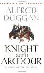 Knight With Armour - Alfred Duggan