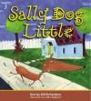 Sally Dog Little - Bill Richardson, Celine Malepart