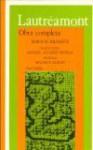 Lautréamont, Obra Completa (Edición Bilingüe) - Comte de Lautréamont