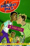 In Your Face! (Patricks Pals) - Robb Armstrong, Bruce Smith