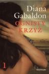 Ognisty krzyż T.1 - Diana Gabaldon