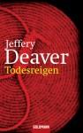 Todesreigen (German Edition) - Jeffery Deaver, Stefan Lux