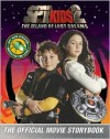 Spy Kids 2: The Island of Lost Dreams: The Official Movie Storybook - Lara Bergen, Robert Rodriguez