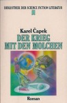 Der Krieg mit den Molchen. Science-fiction-Roman - Karel Čapek, Eliska Glaserova, Mirek Ort