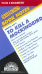 Harper Lee's To Kill a Mockingbird - Barron's Book Notes, Joyce Milton, Harper Lee Lee