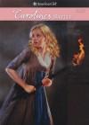 Caroline's Battle (American Girls Collection) - Kathleen Ernst